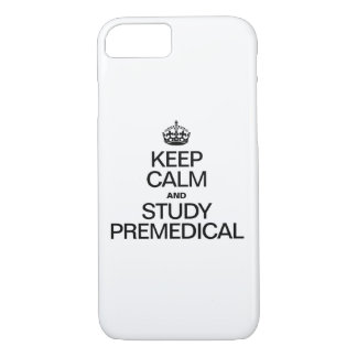 KEEP CALM AND STUDY PREMEDICAL iPhone 7 CASE