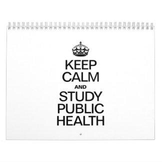 KEEP CALM AND STUDY PUBLIC HEALTH CALENDAR