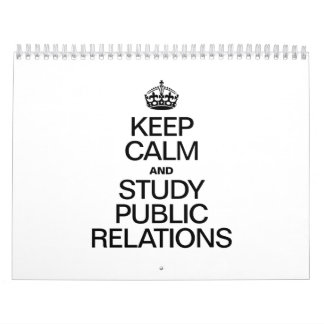 KEEP CALM AND STUDY PUBLIC RELATIONS CALENDAR
