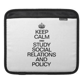 KEEP CALM AND STUDY RELATIONS AND POLICY SLEEVE FOR iPads