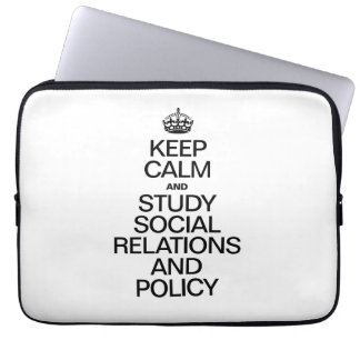 KEEP CALM AND STUDY RELATIONS AND POLICY LAPTOP SLEEVES