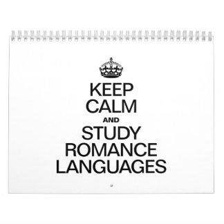 KEEP CALM AND STUDY ROMANCE LANGUAGES WALL CALENDARS