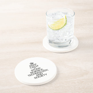 KEEP CALM AND STUDY SCIENCE, TECHNOLOGY, AND SOCIE DRINK COASTER