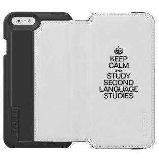KEEP CALM AND STUDY SECOND LANGUAGE STUDIES INCIPIO WATSON™ iPhone 6 WALLET CASE