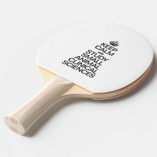 KEEP CALM AND STUDY SMALL ANIMAL CLINICAL SCIENCES Ping-Pong PADDLE