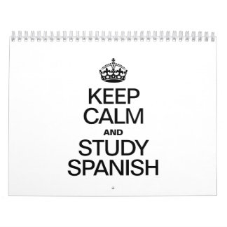 KEEP CALM AND STUDY SPANISH WALL CALENDARS