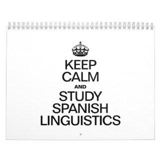 KEEP CALM AND STUDY SPANISH LINGUISTICS CALENDAR