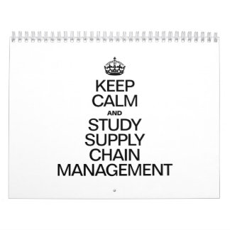 KEEP CALM AND STUDY SUPPLY CHAIN MANAGEMENT WALL CALENDAR