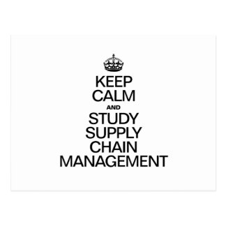 KEEP CALM AND STUDY SUPPLY CHAIN MANAGEMENT POSTCARD