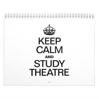 KEEP CALM AND STUDY THEATRE CALENDAR