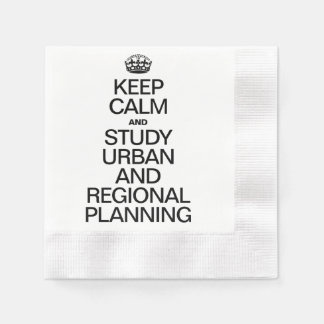 KEEP CALM AND STUDY URBAN AND REGIONAL PLANNING COINED COCKTAIL NAPKIN