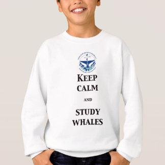 Keep calm and study whales sweatshirt