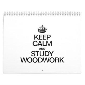KEEP CALM AND STUDY WOODWORK WALL CALENDARS