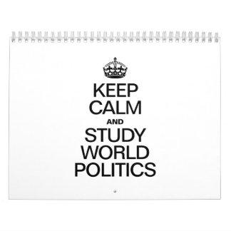 KEEP CALM AND STUDY WORLD POLITICS CALENDAR