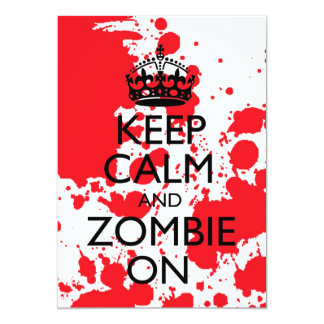 Keep Calm And Stumble In Zombie Invitation