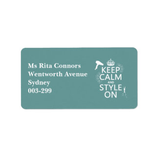 Keep Calm and Style On (any background color) Address Label