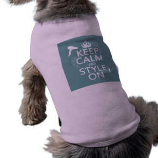 Keep Calm and Style On any background color Doggie Tshirt