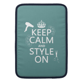 Keep Calm and Style On (any background color) Sleeve For MacBook Air
