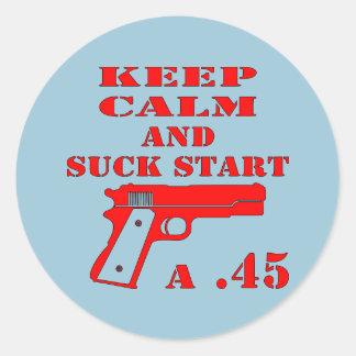 Keep Calm And Suck Start A .45 Classic Round Sticker