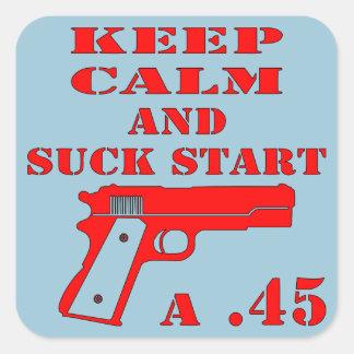 Keep Calm And Suck Start A .45 Square Sticker