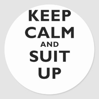 Keep Calm and Suit Up Classic Round Sticker