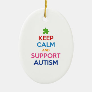 Keep Calm And Support Autism Ceramic Ornament