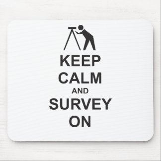 Keep Calm and Survey On Mouse Pad