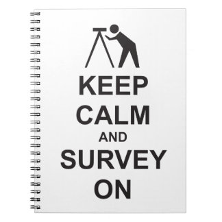 Keep Calm and Survey On Spiral Note Book
