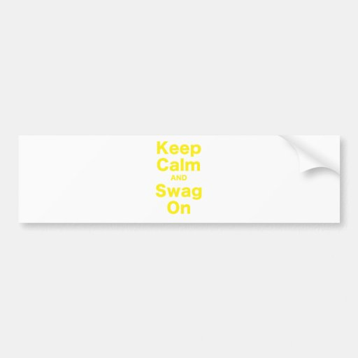 Keep Calm and Swag On Bumper Sticker