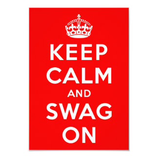 Keep Calm and Swag On Card