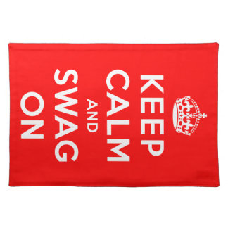 Keep Calm and Swag On Cloth Placemat