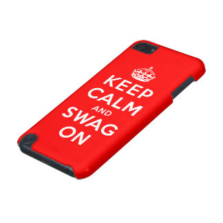 Keep Calm and Swag On iPod Touch 5G Cover