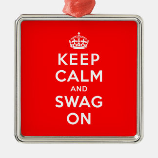 Keep Calm and Swag On Metal Ornament