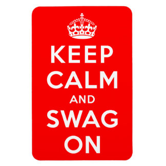 Keep Calm and Swag On Magnets