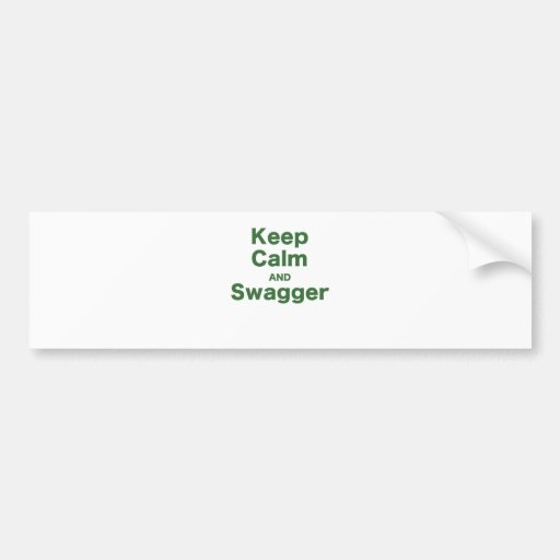 Keep Calm and Swagger Bumper Sticker
