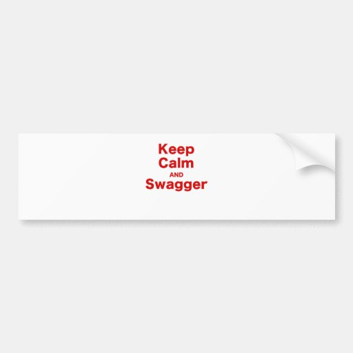 Keep Calm and Swagger Bumper Stickers