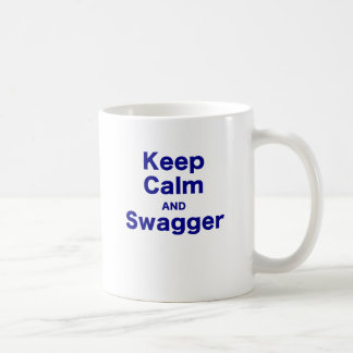 Keep Calm and Swagger Coffee Mug