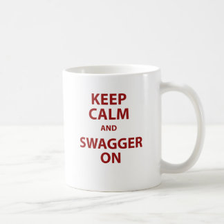 Keep Calm and Swagger On Coffee Mugs