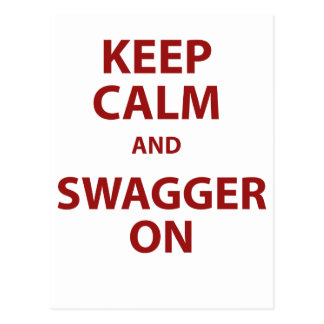 Keep Calm and Swagger On Postcard
