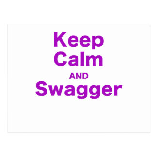 Keep Calm and Swagger Postcard