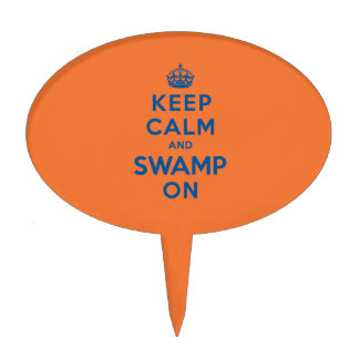 Keep Calm and Swamp On Cake Topper