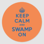 Keep Calm and Swamp On Classic Round Sticker