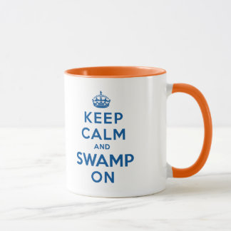 Keep Calm and Swamp On Mug
