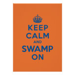 Keep Calm and Swamp On Poster