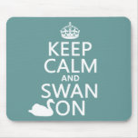 Keep Calm and Swan On - all colors Mouse Pads