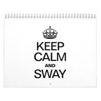 KEEP CALM AND SWAY CALENDAR