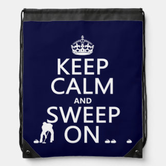 Keep Calm and Sweep On (curling)(any color) Drawstring Backpack
