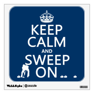 Keep Calm and Sweep On (curling)(any color) Wall Sticker