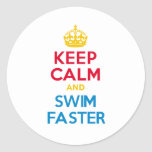KEEP CALM and SWIM FASTER Classic Round Sticker