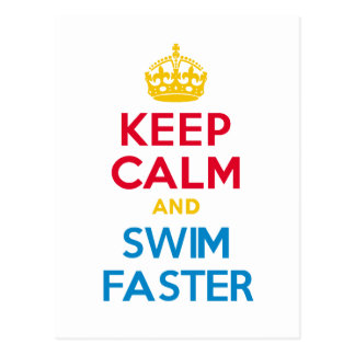 KEEP CALM and SWIM FASTER Postcard